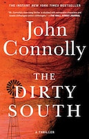 The Dirty South: A Thriller
