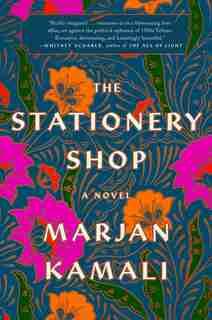 The Stationery Shop by Marjan Kamali