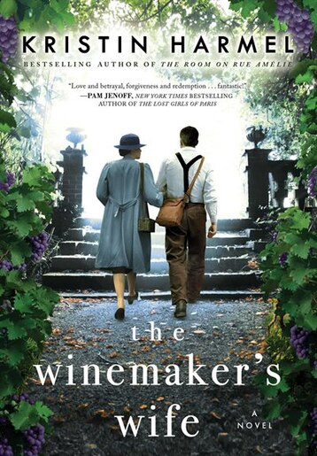 The Winemaker's Wife by Kristin Harmel