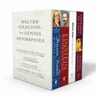 Walter Isaacson: The Genius Biographies: Benjamin Franklin, Einstein, Steve Jobs, and Leonardo da Vinci by Walter Isaacson