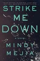Strike Me Down: A Novel