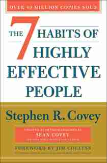 The 7 Habits Of Highly Effective People: 30th Anniversary Edition de Stephen R. Covey