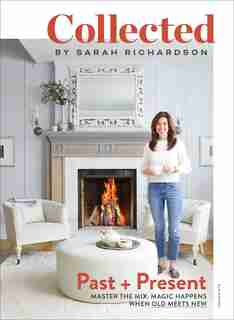 Collected: Past + Present, Volume No 2 by Sarah Richardson