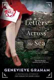 Letters Across the Sea by Genevieve Graham