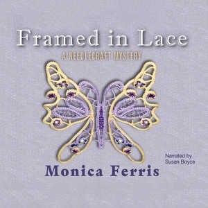 Framed In Lace by Monica Ferris