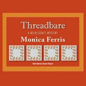 Threadbare by Monica Ferris