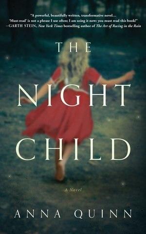 The Night Child: A Novel by Anna Quinn