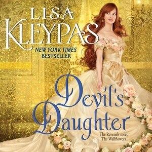 Devil's Daughter: The Ravenels Meet The Wallflowers by Lisa Kleypas