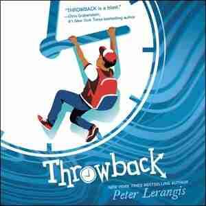 Throwback by Peter Lerangis