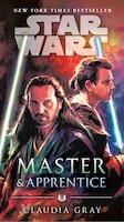 Master & Apprentice (star Wars): New York Times Bestseller