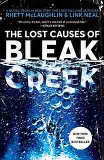 The Lost Causes Of Bleak Creek: A Novel by Rhett McLaughlin