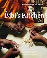 In Bibi's Kitchen: The Recipes And Stories Of Grandmothers From The Eight African Countries That…