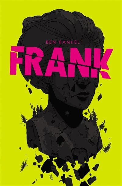 Frank by Ben Rankel