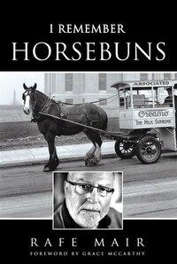 I Remember Horsebuns
