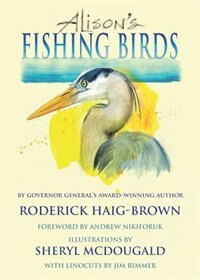 Alison's Fishing Birds by Roderick Haig-brown