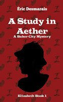 A Study In Aether
