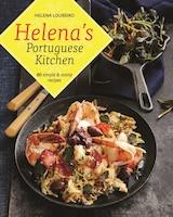 Helena's Portuguese Kitchen: 80 Simple & Sunny Recipes