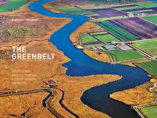 The Greenbelt: Protecting And Cultivating A Great Ontario Treasure by Burkhard Mausberg