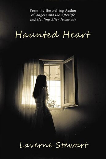 Haunted Heart by Laverne Stewart