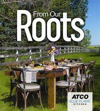 From Our Roots: Celebrating Alberta's Agriculture from Farm to Table