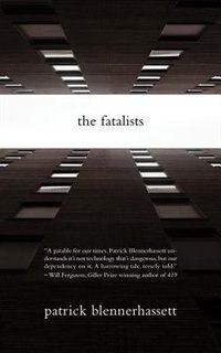 The Fatalists by Patrick Blennerhassett