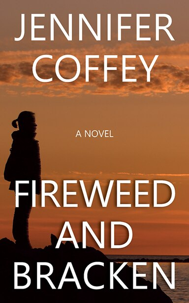 Fireweed And Bracken by Jennifer Coffey