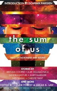 The Sum of Us: Tales of the Bonded and Bound by Juliet Marillier
