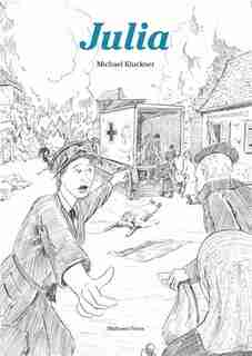 Julia: The Extraordinary Life of Julia Henshaw by Michael Kluckner
