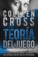 Teoría del Juego: Un thriller de suspense y misterio de Katerina Carter, detective privada