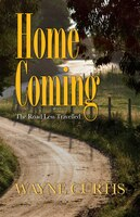 Homecoming: The Road Less Travelled