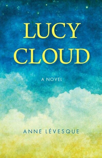 Lucy cloud by Anne Lévesque