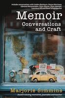 Memoir: Conversations And Craft