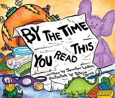 By The Time You Read This...