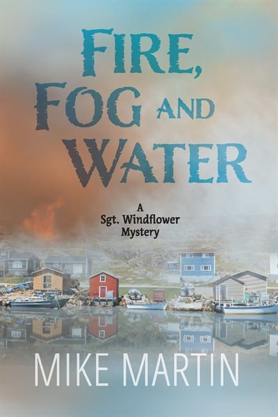 Fire Fog and Water by MIKE MARTIN