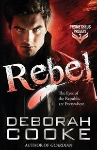 Rebel by Deborah Cooke