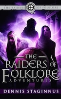 The Raiders of Folklore Adventures: An Eye of Odin Prequel