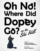 Oh No! Where Did Dopey Go? On The Ski Hill
