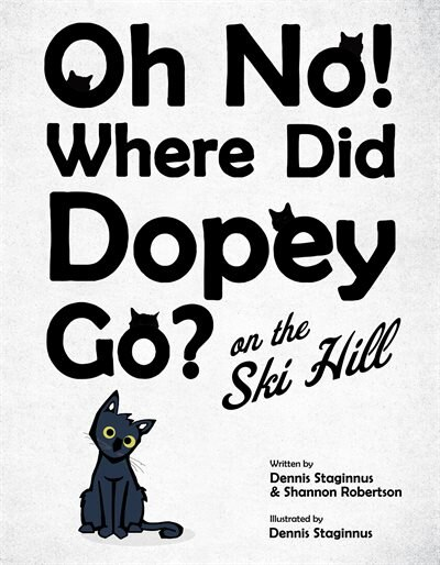 Oh No! Where Did Dopey Go? On The Ski Hill by Dennis Staginnus