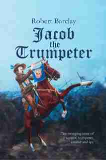 Jacob the Trumpeter by Robert Barclay