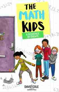 The Math Kids: A Sequence Of Events: A Sequence Of  Events by David Cole