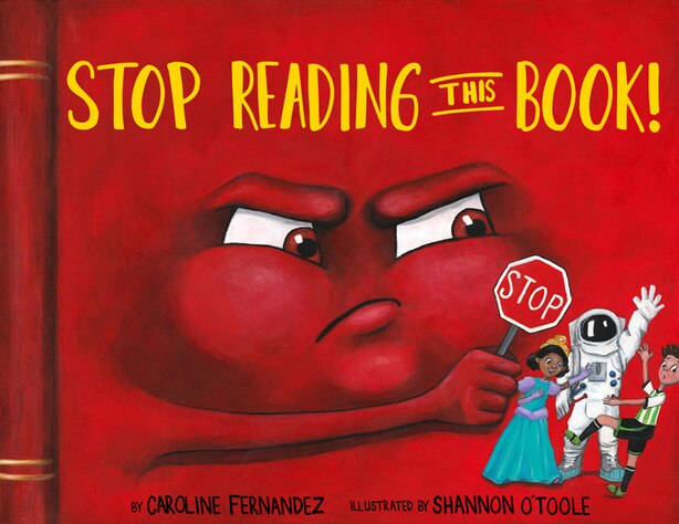 Stop Reading This Book! by Caroline Fernandez