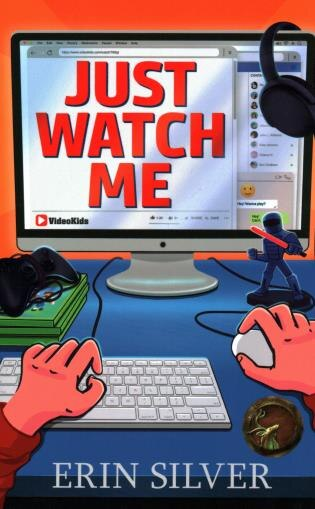 Just Watch Me! by Erin Silver