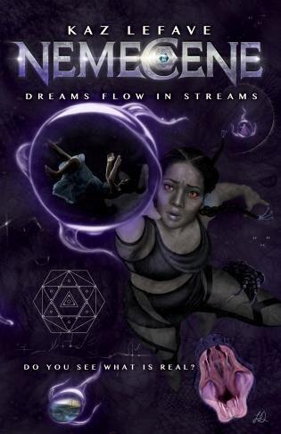Nemecene: Dreams Flow In Streams by Kaz Lefave