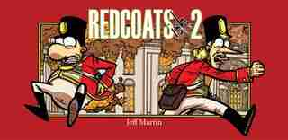 Redcoats-ish 2 by Jeff Martin