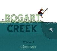 Bogart Creek: Volume 1
