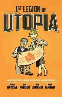 1st Legion Of Utopia by James Davidge