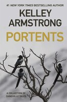 Portents: A Collection of Cainsville Tales
