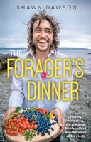 the Forager's Dinner: Finding, harvesting, and preparing Newfoundland & Labrador's edible plants