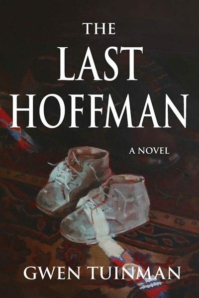 The Last Hoffman by Gwen Tuinman