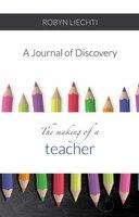 The Making of a Teacher